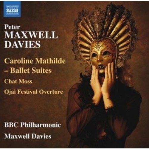 Naxos Caroline Mathilde - Ballet Suites, Chat Moss, Ojai