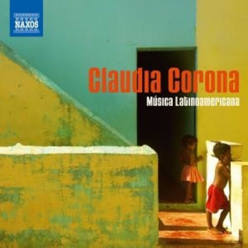 Naxos Corona: Musica Latinoamericana