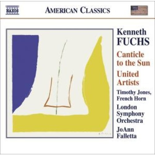 Naxos Fuchs: Canticle To The Sun