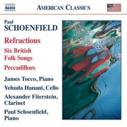 Naxos Schoenfield: Refractions