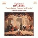 Naxos Thalberg: Fantasies On Operas