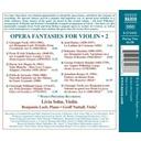 Naxos Opera Fantasies For Violin, Vol.2