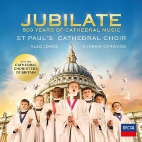 DECCA Jubilate - 500 Years Of Cathedral Music