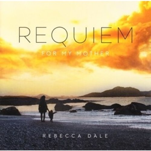 Deutsche Grammophon Dale: Requiem For My Mother