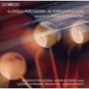 BIS Gubaidulina: In Tempus Praesens / Glorious Percuss