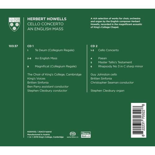 KINGS COLLEGE CHOIR CAMBRIDGE Howells: Cello Concerto & An English Mass (2SACD)