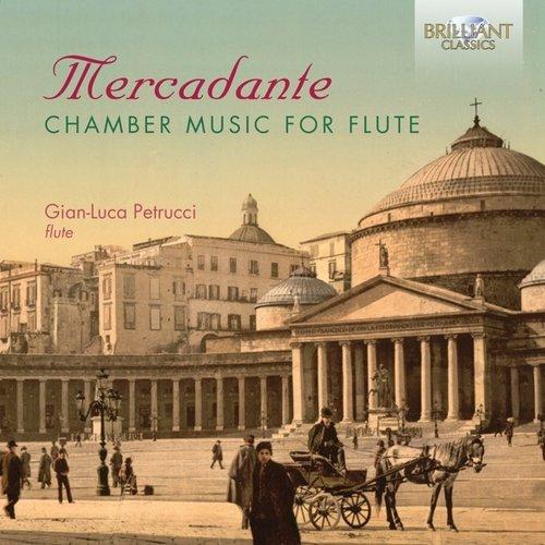 Brilliant Classics MERCADANTE: CHAMBER MUSIC FOR FLUTE