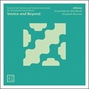 Arcana Venice and Beyond: Concerti da Camera & Sonate Concerte for Woodwind Instruments