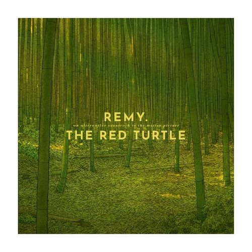 Bertus AN ALTERNATIVE SOUNDTRACK TO THE MOTION PICTURE THE RED TURTLE