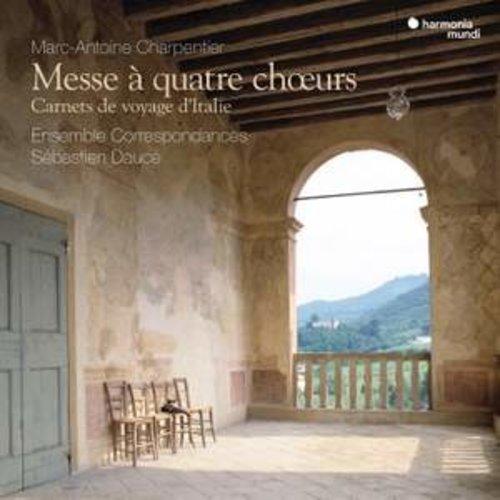 Harmonia Mundi Charpentier: Messe à quatre choeurs & Carnets de voyage d'Italie