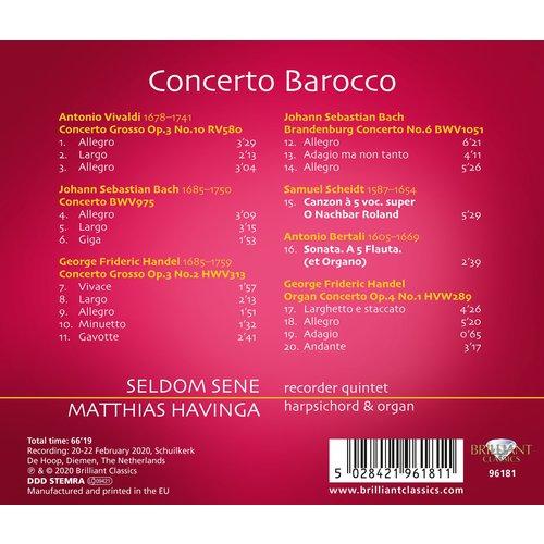 Brilliant Classics Concerto Barocco; Seldom Sene, Matthias Havinga