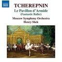 Naxos Le Pavillon d'Armide (Fantastic Ballet)