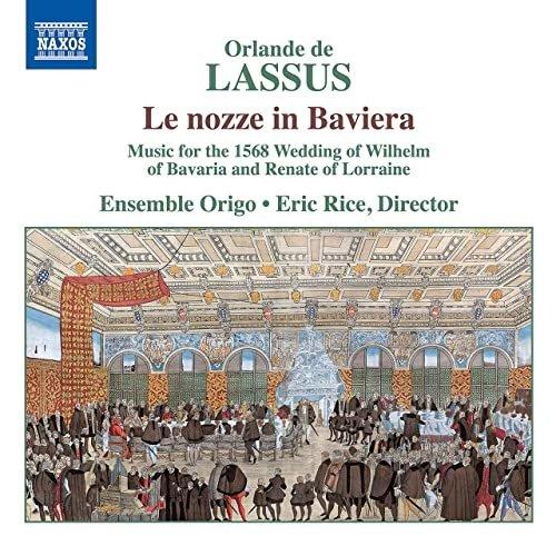 Naxos Lassus / Di Lasso: Le nozze in Baviera