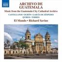 Naxos Archivo de Guatamala: Music from the Guatamala City Cathedral Archive