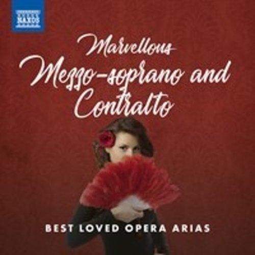 Naxos Marvellous Mezzo-Soprano and Contralto Best Loved Opera Arias