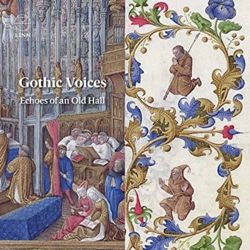 LINN RECORDS Gothic Voices: Echoes of An Old Hall (KZ)