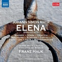 Naxos Mayr: Elena