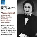 Naxos Kaprálová: Waving Farewell, Sad Evening, Piano Concerto