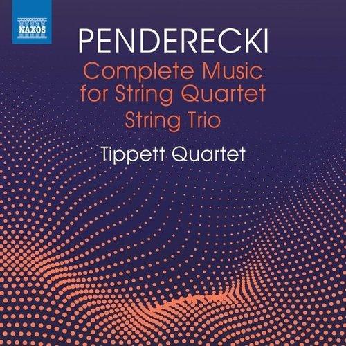 Naxos Penderecki: Complete Music for String Quartet - String Trio