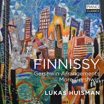 Finnissy: Gershwin Arrangements and more Gershwin