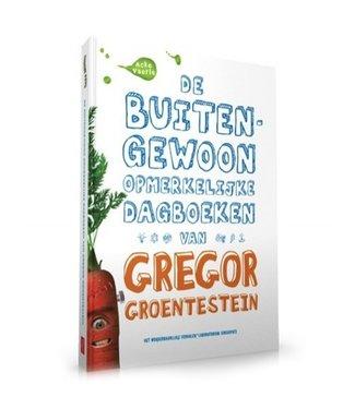 Fat Unicorns De Buitengewoon Opmerkelijke Dagboeken van Gregor Groentestein