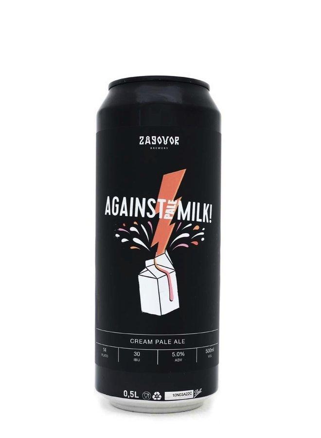 Zagovor Against Pale Milk!