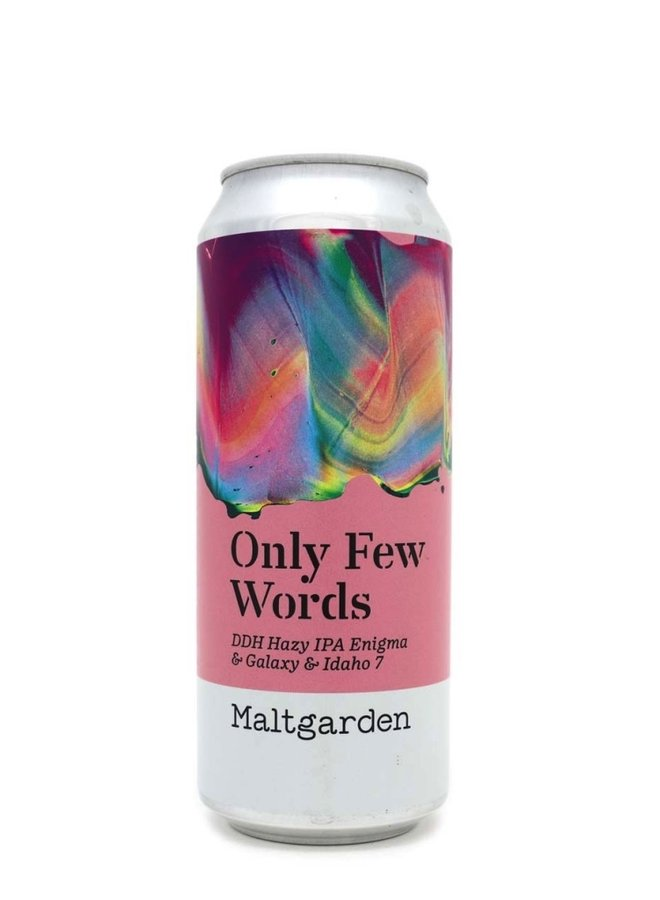 Maltgarden Only Few Words