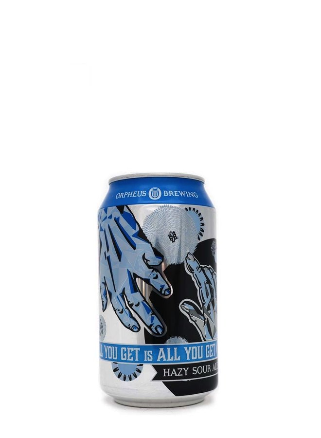 Orpheus Brewing All You Get Is All You Get