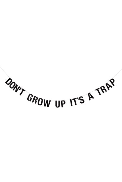 Slinger 'Don't Grow Up It's A Trap'