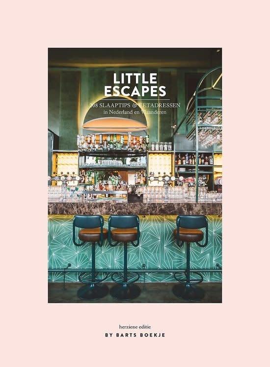 Little Escapes - 208 Slaaptips & Eetadressen In Nederland en Vlaanderen - By Barts Boekje-1