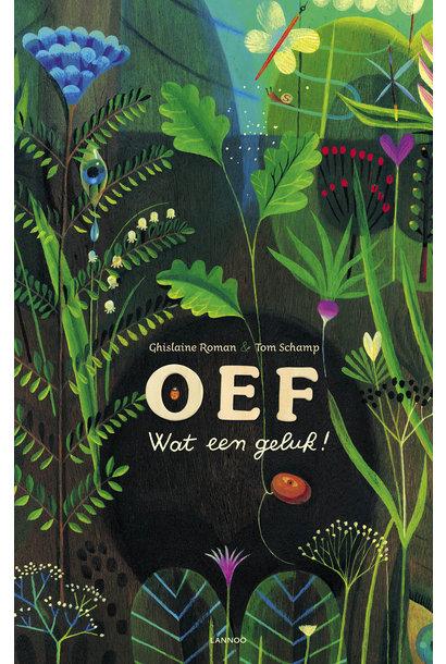 Boek - OEF, Wat Een Geluk!