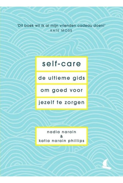 Book - Self-Care: The Ultimate Guide To Taking Care Of Yourself
