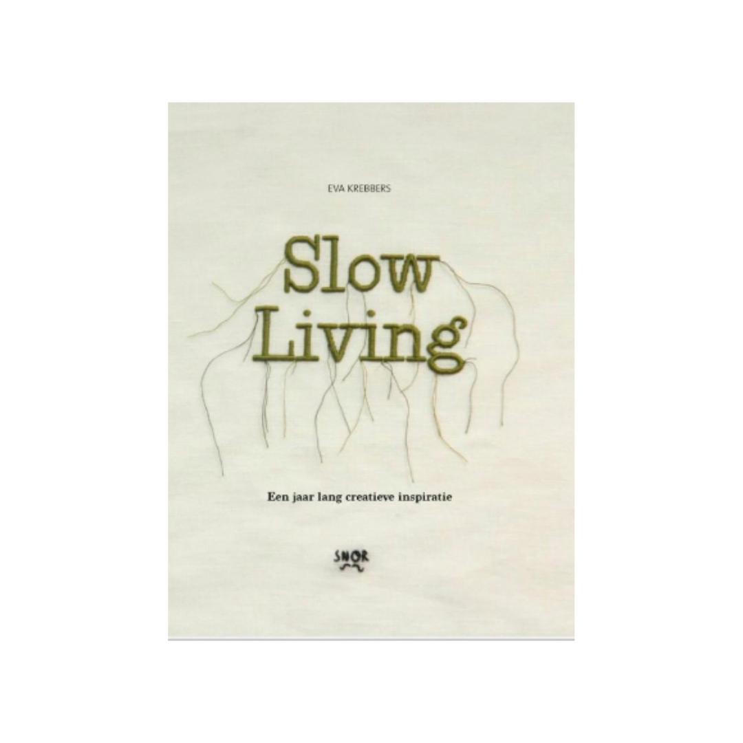 Boek - Slow Living - Eva Krebbers - Snor-1