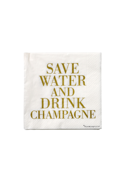 Napkins Save Water & Drink Champagne