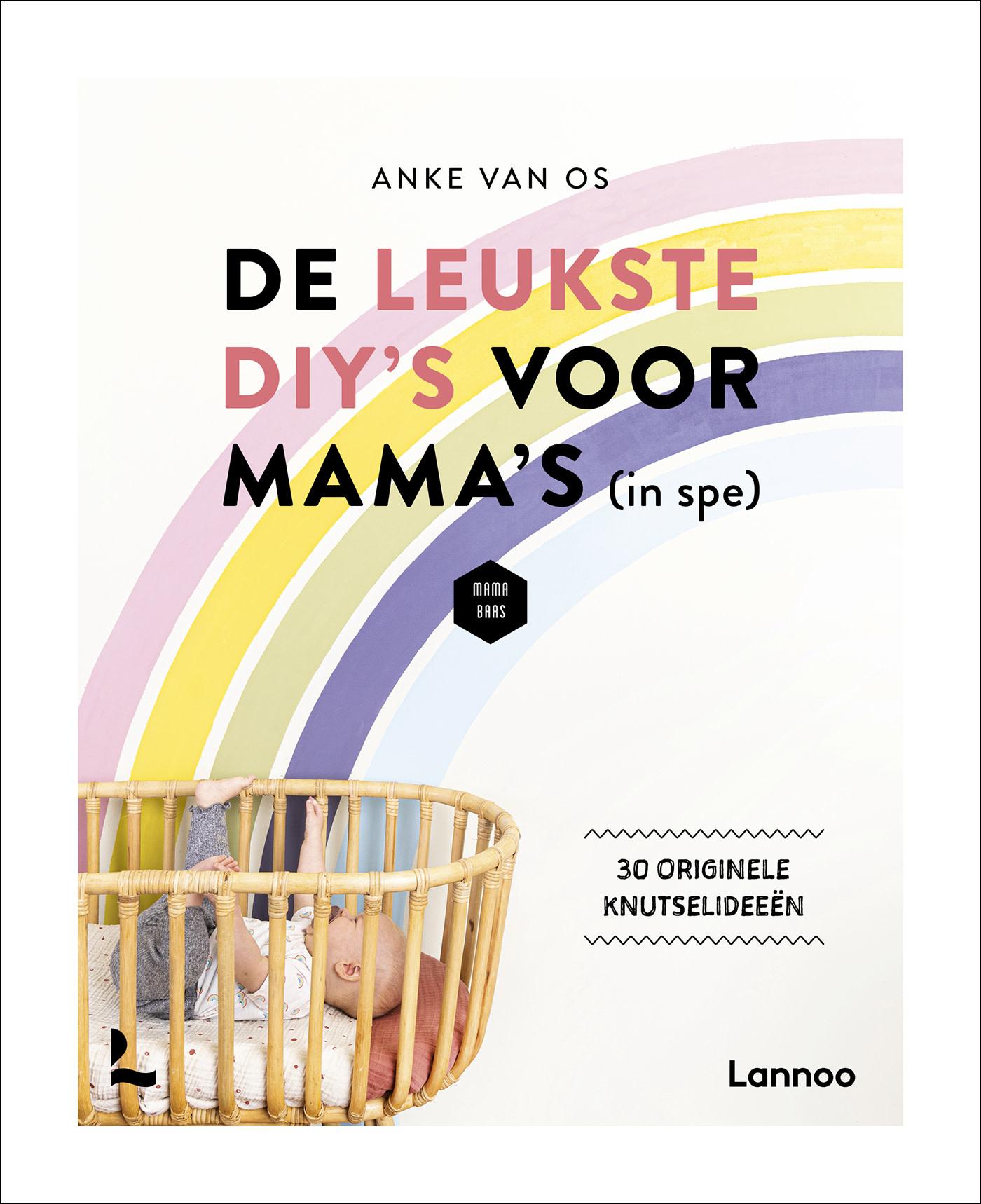 De leukste DIY's voor mama's - Lannoo-1