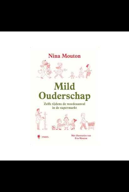 Mild Ouderschap - Nina Mouton