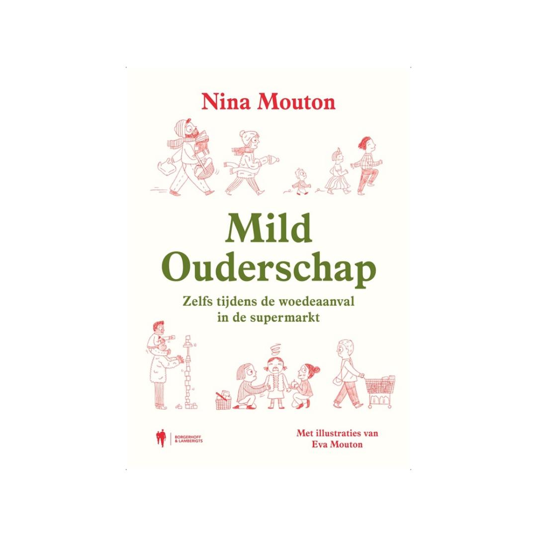 Mild Ouderschap - Nina Mouton-1