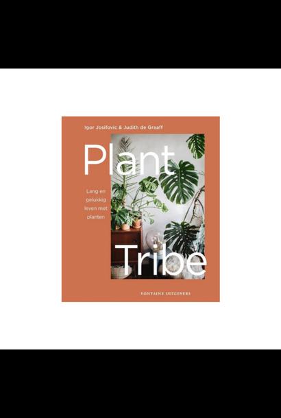 Plant Tribe: Lang en Gelukkig Leven met Planten