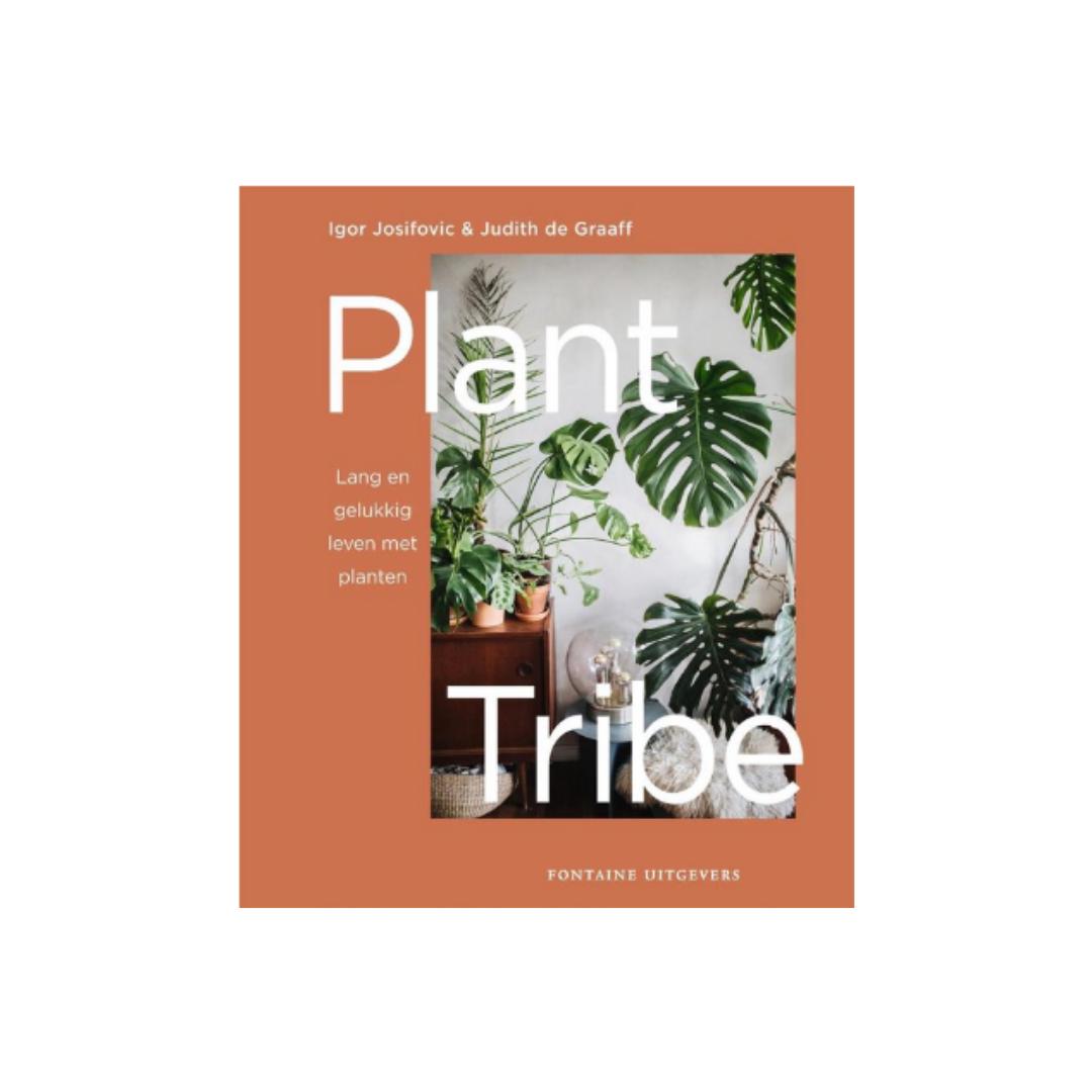 Plant Tribe: Lang en Gelukkig Leven met Planten-1