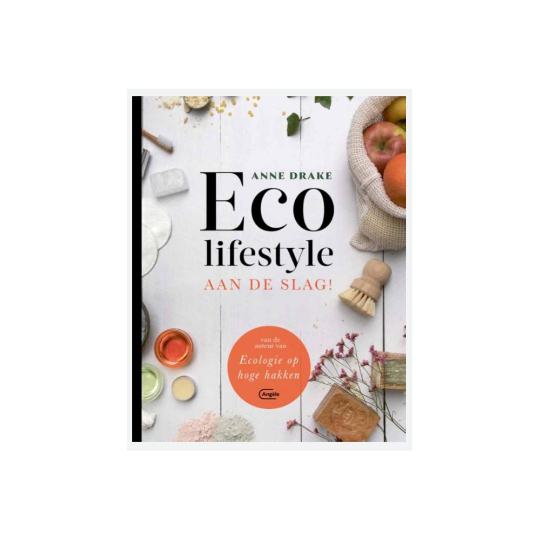 Boek - Eco lifestyle: aan de slag - Anne Drake-1