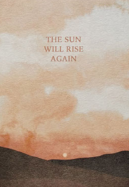 Kaartje The Sun Will Rise Again - Anna Cosma-1