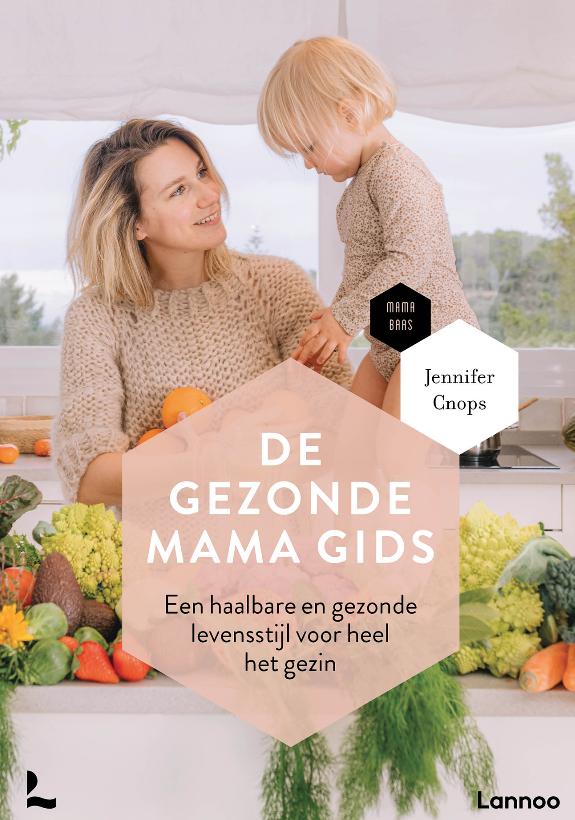 Boek - De Gezonde Mama Gids -  Lannoo-1