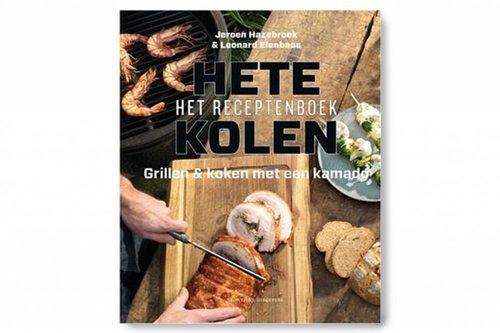 Hete kolen het receptenboek - koken en grillen met een kamado