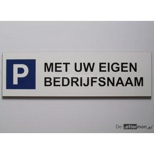Parkeerbord met bedrijfsnaam Wit