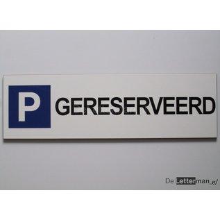 Parkeerbord Gereserveerd Wit