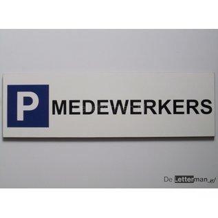 Parkeerbord Medewerkers Wit