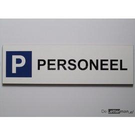 Parkeerbord Personeel Wit