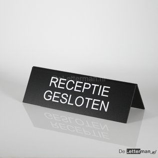 Tekstbordje RECEPTIE GESLOTEN tafelmodel 10x30 cm