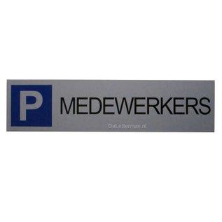 Parkeerbord Medewerkers wandbord