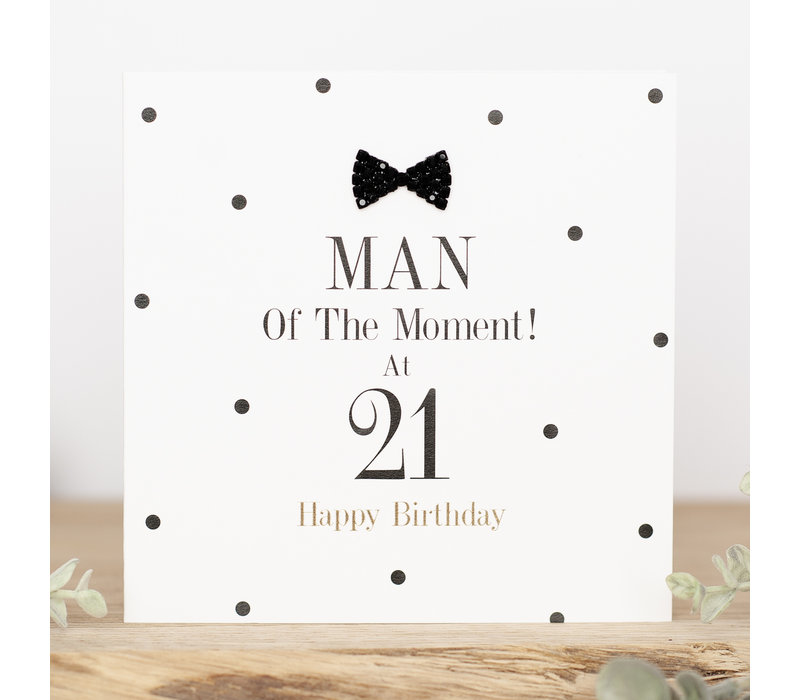 Man of the moment! At 21 happy birthday